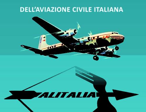 L.A.I. e Alitalia – Negli anni d'oro dell'aviazione commerciale italiana